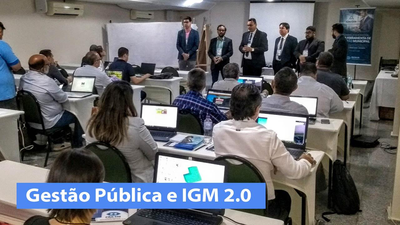 Gestão Pública e IGM 2.0: Administradores destacam o papel do CRA-MS na qualificação profissional