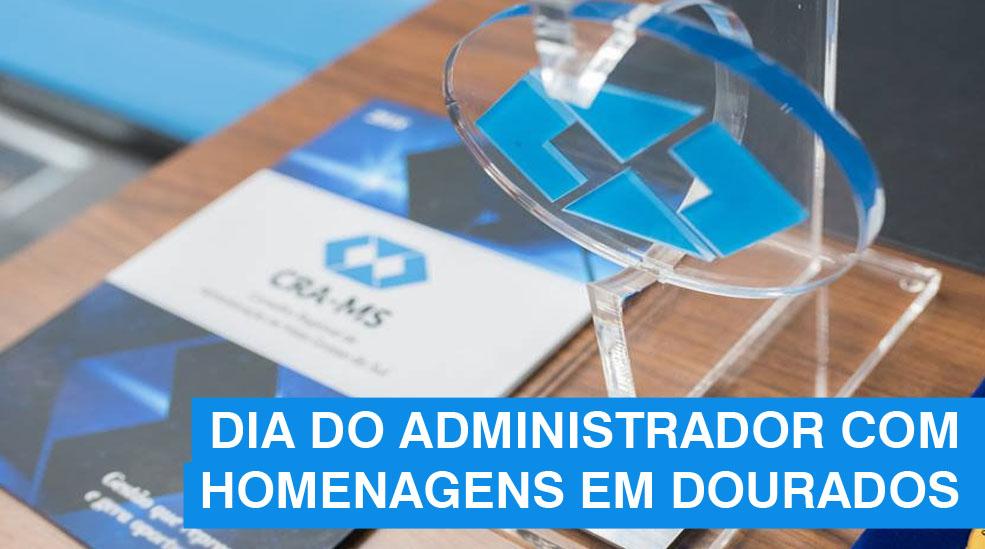 CRA-MS e Câmara Municipal homenageiam destaques da Administração em Dourados