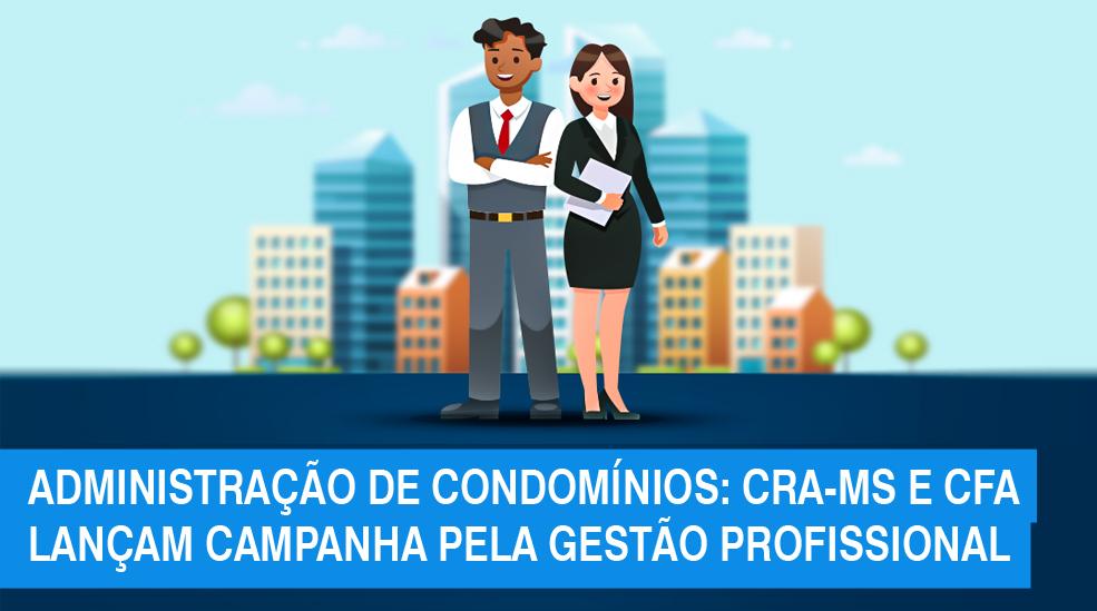 Gestão de condomínios deve ser feita por profissionais de Administração, alerta a Fiscalização do CRA-MS