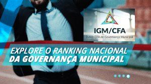 Saiba tudo sobre o Índice de Governança Municipal do Sistema CFA/CRAs