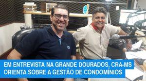 Grande Dourados: entrevista destaca o administrador na gestão de condomínios