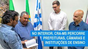Prefeituras, câmaras municipais e instituições de ensino conhecem a atuação do CRA-MS