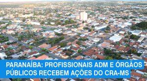 Região de Paranaíba recebe ações do Conselho Regional de Administração de MS