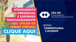 CRA-MS continua atendendo pelas plataformas virtuais; atendimento presencial é suspenso
