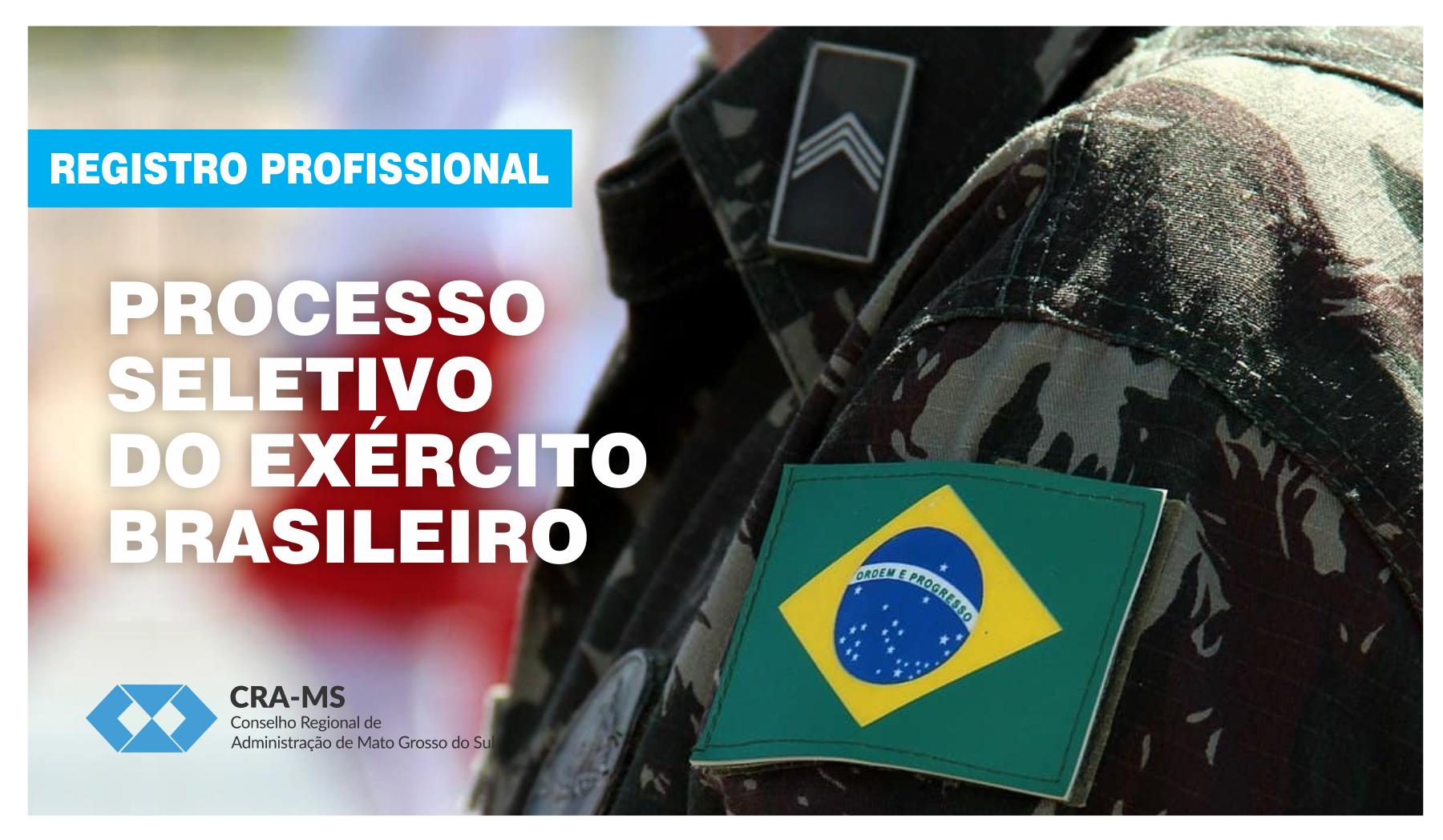 Registro profissional: Exército Brasileiro inicia inscrições para processo seletivo