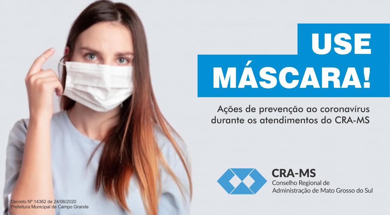 Preocupado com a saúde de todos, CRA-MS reforça importância do uso de máscaras e ações de higienização