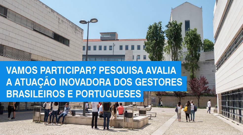 Vamos participar? Pesquisa avalia a atuação inovadora dos gestores brasileiros e portugueses