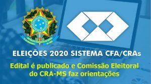ELEIÇÕES 2020: edital é publicado e Comissão Eleitoral do CRA-MS faz orientações