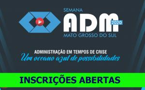 CRA-MS inova e lança programação da Semana ADM 2020; inscrições abertas