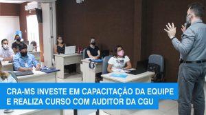 CRA-MS investe na qualificação da equipe para ampliar a eficiência das atividades