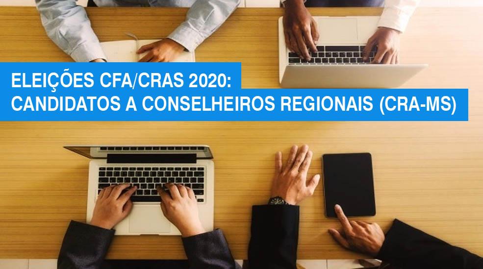 Eleições CFA/CRAs 2020: conheça os candidatos da Chapa 1 para o CRA-MS