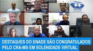 Destaques do ENADE são congratulados pelo CRA-MS em solenidade virtual