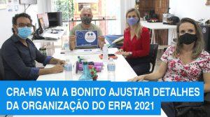 ERPA 2021: CRA-MS cumpre agenda em Bonito para organização de evento da Administração