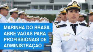 Marinha do Brasil em MS abre vagas para profissionais de Administração