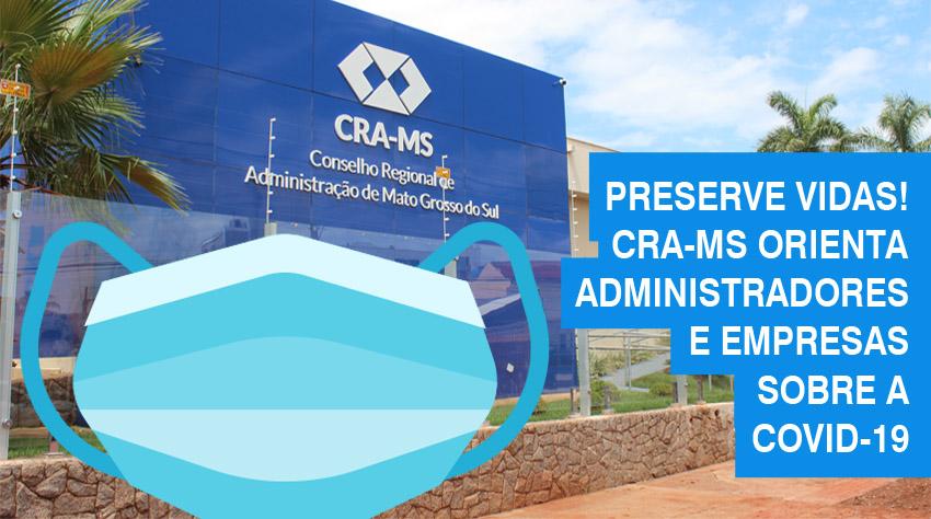 Covid-19 continua fazendo vítimas e CRA-MS alerta profissionais e empresas