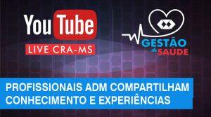 Ciclo de live's do CRA-MS aborda conteúdos estratégicos na área da saúde